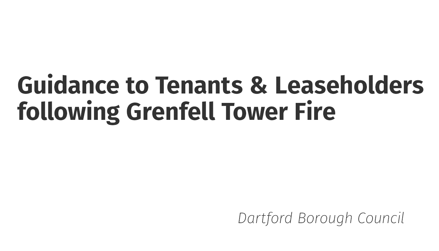 Guidance to Tenants & Leaseholders following Grenfell Tower Fire