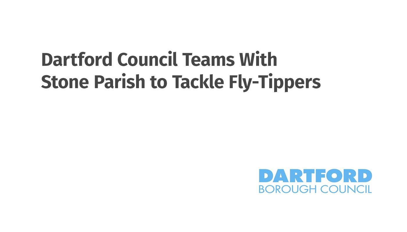 Dartford Council Fly-Tipping