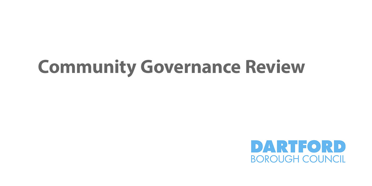 Community Governance Review – Dartford