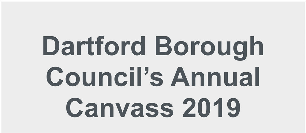 Every household in Dartford Borough Council to be sent a Household Enquiry Form (HEF) to complete