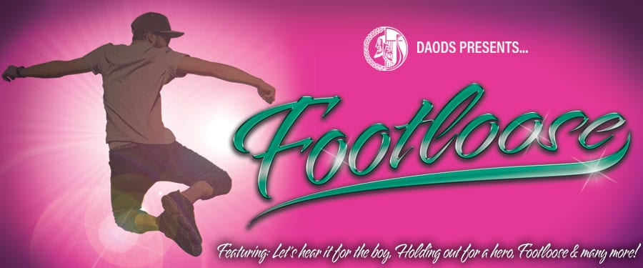 DAODS Presents… Footloose