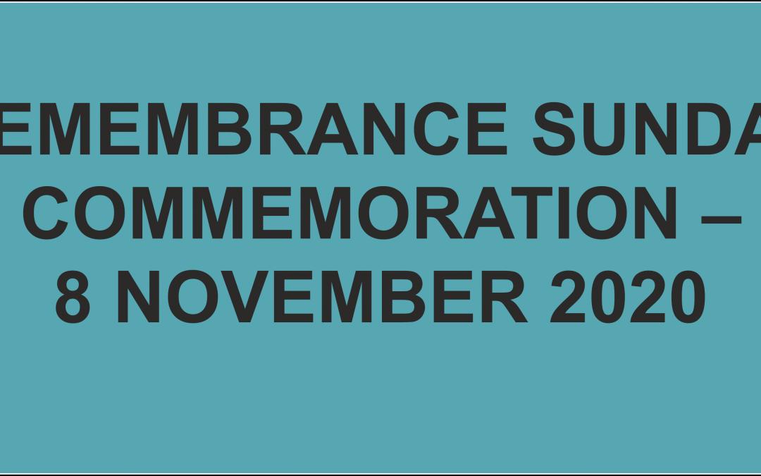 REMEMBRANCE SUNDAY COMMEMORATION – 8 NOVEMBER 2020