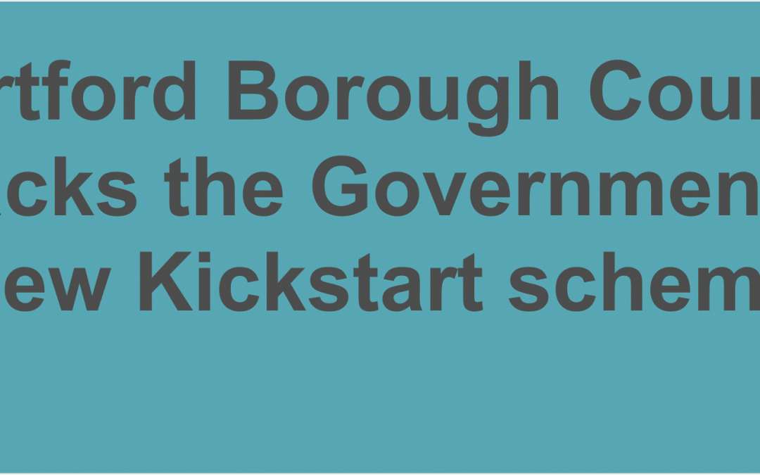 Dartford Borough Council backs the Government's new Kickstart scheme, aimed at helping young people find job placements