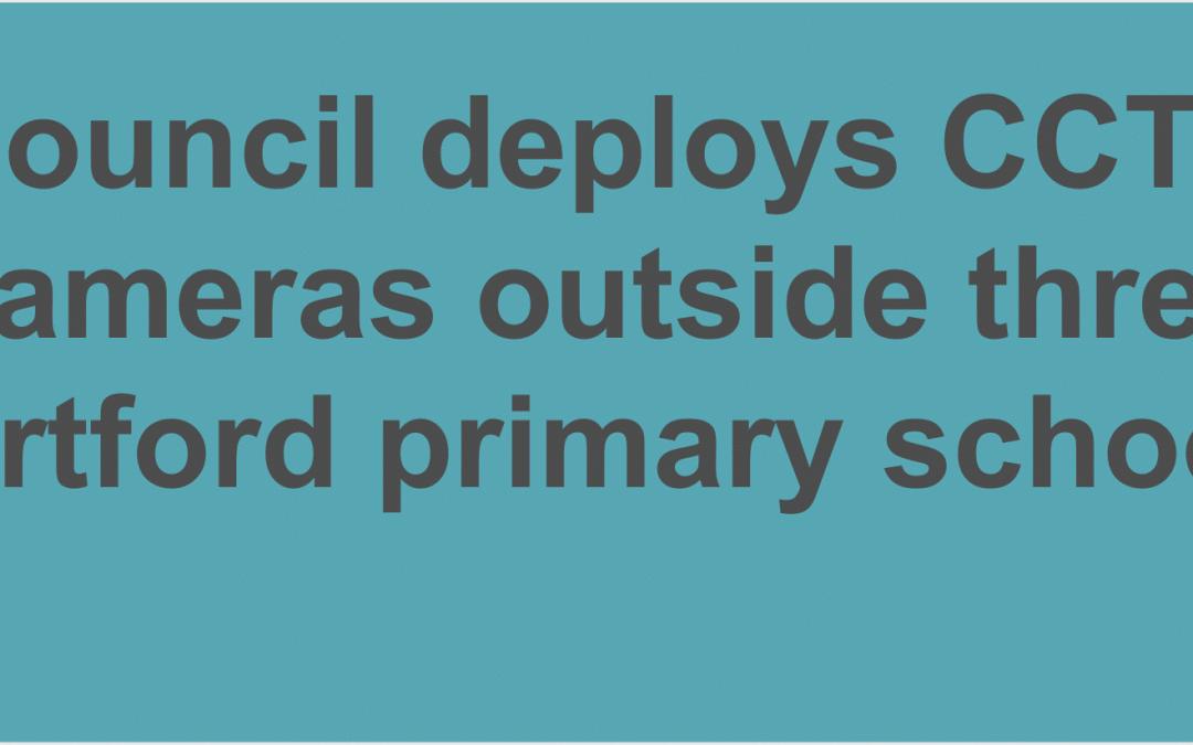 Council deploys CCTV cameras outside three Dartford primary schools to ensure pupils' safety
