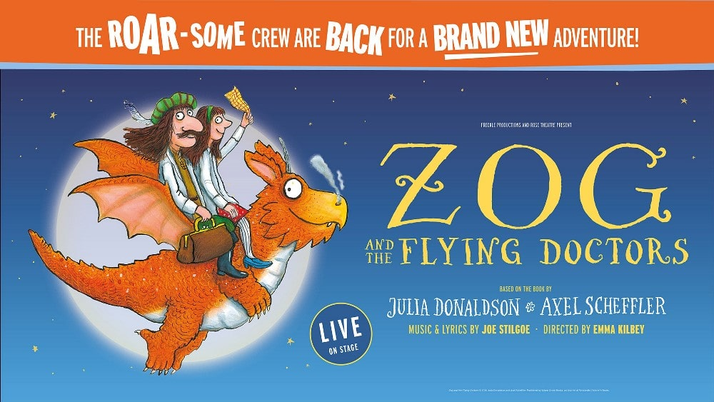 Freckle Productions and Rose Theatre present Zog and The Flying Doctors