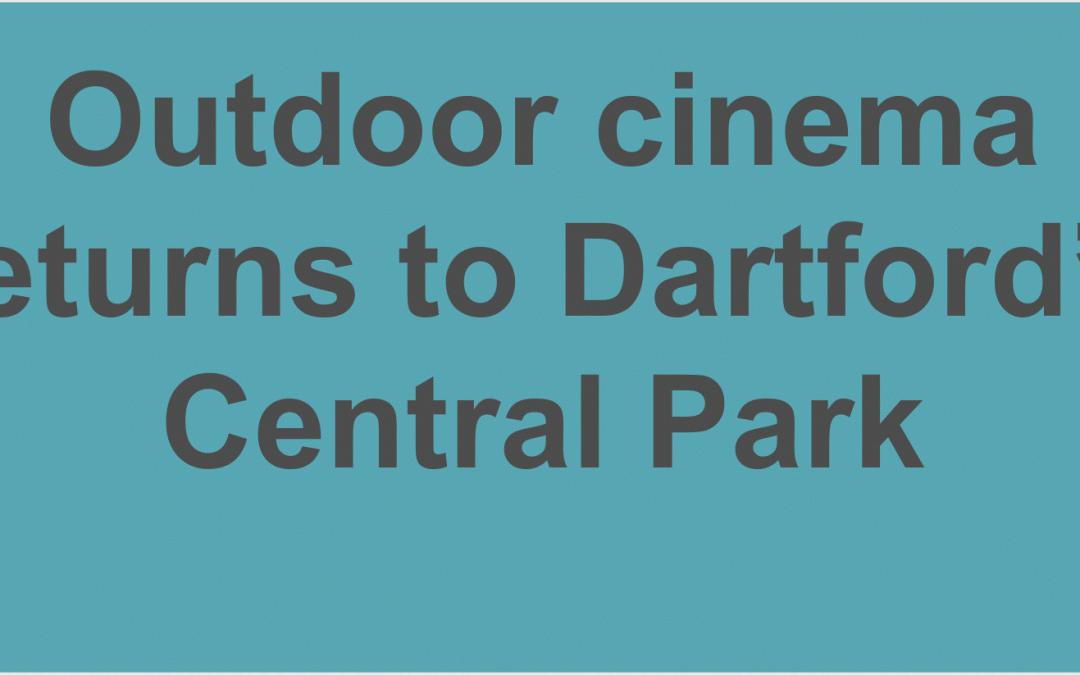 Outdoor cinema returns to Dartford's Central Park