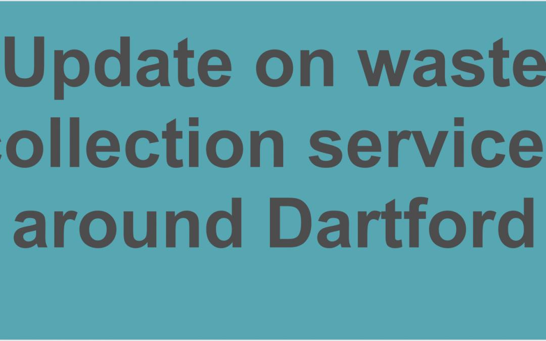 Update on waste collection services around Dartford